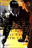 Gitta Sereny Albert Speer - His Battle With Truth