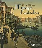 echange, troc Aude Rémy, Jean-Jacques Brisebarre - L'Europe d'autrefois