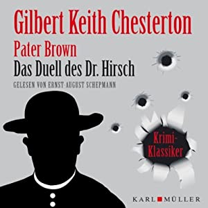 Das Duell des Dr. Hirsch (Pater Brown) Hörbuch