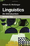 img - for Linguistics: An Introduction Answer Key by William B. McGregor (2015-04-23) book / textbook / text book
