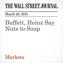 Buffett, Heinz Say Nuts to Soup (       UNABRIDGED) by Miriam Gottfrie, Spencer Jakab Narrated by Ken Borgers