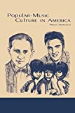 img - for Popular-Music Culture in America by Prince Dorough (1992-01-31) book / textbook / text book