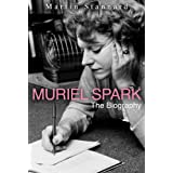 Muriel Spark: The Biographyby Martin Stannard