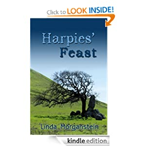 Harpies' Feast: Book 2 in the Alexis Pope Mystery Series Linda Morganstein