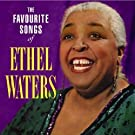 Favourite Songs of Ethel Waters