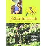 """Gertrude Messners Kr�uterhandbuch. Altes Wissen neu entdeckenvon """"Gertrude Messner"""""""