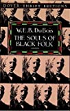 The Souls of Black Folk[ THE SOULS OF BLACK FOLK ] by Du Bois, W. E. B. (Author) May-20-94[ Paperback ]