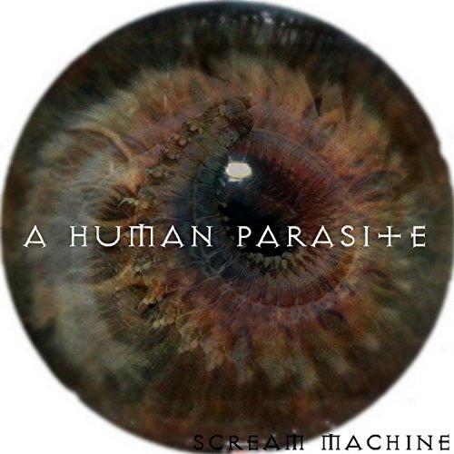 A Human Parasite