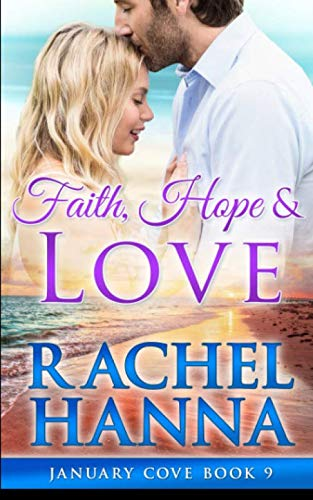 Faith, Hope & Love (January Cove) [Hanna, Rachel] (Tapa Blanda)