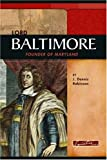 img - for Lord Baltimore: Founder of Maryland (Signature Lives) book / textbook / text book