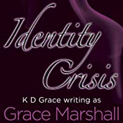 Identity Crisis: Executive Decision Series, Book 2 | [Grace Marshall]