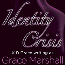 Identity Crisis: Executive Decision Series, Book 2 (       UNABRIDGED) by Grace Marshall Narrated by Rebecca Rogers