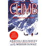 The Climb: Tragic Ambitions on Everest ~ Anatoli Boukreev