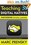 Teaching Digital Natives: Partnering...