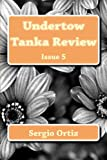 img - for Undertow Tanka Review: Issue 5 (Volume 5) book / textbook / text book