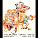 Wilford Gordon McDonald Partridge | Mem Fox