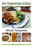 img - for Vegetarian Celiac Cookbook - Favourite Winter Recipes book / textbook / text book