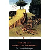 Two Lives of Charlemagne (Penguin Classics) 1st (first) Published 1969 Edition by Einhard, Notker the Stammerer...