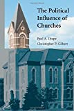 img - for The Political Influence of Churches (Cambridge Studies in Social Theory, Religion and Politics) book / textbook / text book
