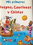 img - for Mis primeros Juegos, Canciones y Chistes book / textbook / text book