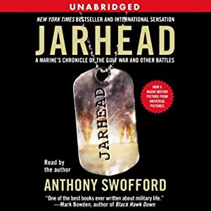 Jarhead: A Marine's Chronicle of the Gulf War and Other Battles | [Anthony Swofford]