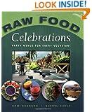 Raw Food Celebrations