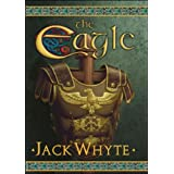 The Eagle (A Dream of Eagles, Book 9)by Jack Whyte