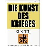 """Sun Tsu: Die Kunst des Kriegesvon """"Sunzi"""""""