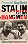 Stalin and His Hangmen: An Authoritat...