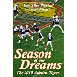 Season of Our Dreams: The 2010 Auburn Tigers
