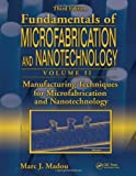 img - for Manufacturing Techniques for Microfabrication and Nanotechnology: 1st (First) Edition book / textbook / text book