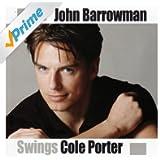 John Barrowman Swings Cole Porter