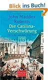 Die Catilina-Verschw�rung: Ein Krimi aus dem alten Rom - SPQR