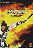echange, troc One-Armed Swordsman - La Trilogia (3 Dvd)