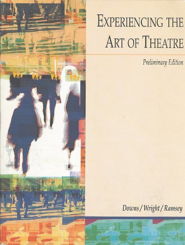 Experiencing the Art of Theatre, Preliminary Edition