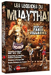 Muay Thai Legends- The Best of Farid Vallaume [DVD]