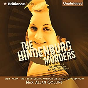 The Hindenburg Murders: Disaster Series, Book 2 | [Max Allan Collins]