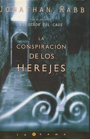La Conspiración De Los Herejes