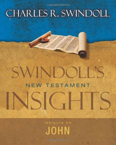 Insights on John (Swindoll's New Testament Insights)