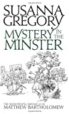 Susanna Gregory Mystery In The Minster: The Seventeenth Chronicle of Matthew Bartholomew (Chronicles of Matthew Bartholomew)