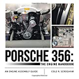 img - for Porsche 356: The Engine Handbook: An Engine Assembly Guide book / textbook / text book