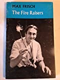 Three plays: The fire raisers, Count Oederland [and] Andorra. (0416259006) by Frisch, Max