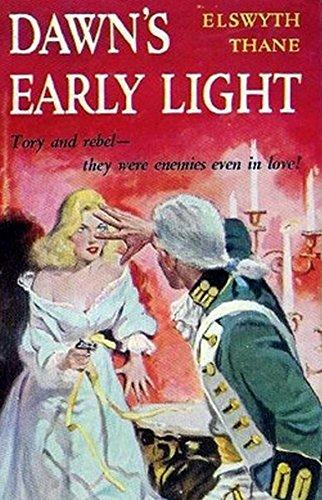 Elswyth Thane - Dawn's Early Light