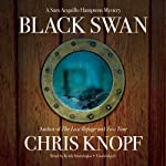 Black Swan: A Sam Acquillo Hamptons Mystery (       UNABRIDGED) by Chris Knopf Narrated by Keith Szarabajka