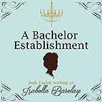 A Bachelor Establishment | Jodi Taylor
