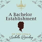 A Bachelor Establishment | [Jodi Taylor]