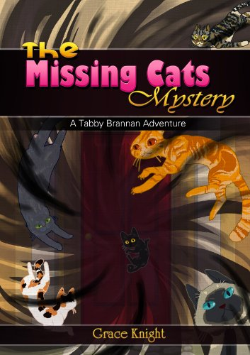 Free Kindle Book : The Missing Cats Mystery (The Tabby Brannan Adventures Book 1)