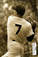 7: The Mickey Mantle Novel
