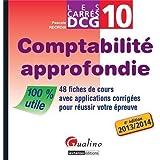 DCG 10 Comptabilité approfondie : 48 fiches de cours avec applications corrigées pour réussir votre épreuve