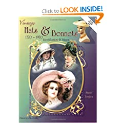 Vintage Hats & Bonnets: Collectors ID & Value Guide 1770-1970